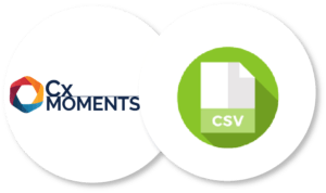 Cx Moments support CSV integrations for customer support analytics